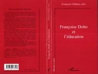 Françoise Chébaux - Françoise Dolto et l'éducation - [colloque, juin 1998, Université de Caen].