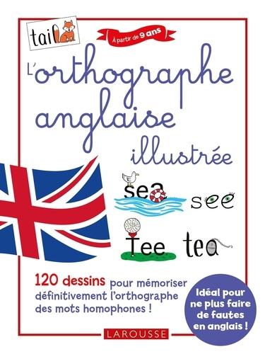 L'orthographe anglaise illustrée