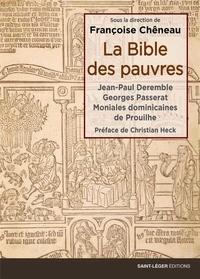 Françoise Chêneau - La Bible des pauvres - Avec un livret fac-similé de 40 pages.