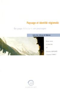PAYSAGE ET IDENTITE REGIONALE. De pays rhônalpins en paysages, Actes du colloque de Valence.pdf