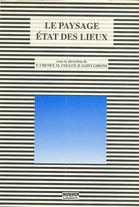Françoise Chenet et Michel Collot - Paysage - Etats des lieux.