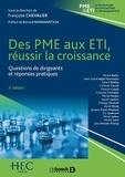 Françoise Chevalier - Des PME aux ETI, réussir la croissance - Questions de dirigeants et réponses pratiques.