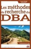 Françoise Chevalier et L. Martin Cloutier - Les méthodes de recherche du DBA.