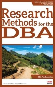 Françoise Chevalier et L. Martin Cloutier - Research Methods for the DBA.