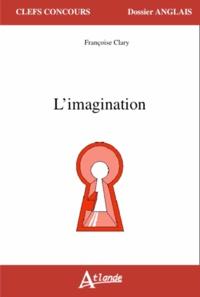 Françoise Clary - L'imagination.