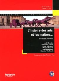Françoise Claus - L'histoire des arts et les maîtres... de l'école primaire. 1 Cédérom