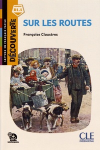 Françoise Claustres - Sur les routes.