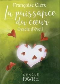 Françoise Clerc - La puissance du coeur - Oracle d'éveil. Avec 42 cartes illustrées.