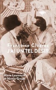 Françoise Cloarec - J'ai un tel désir.