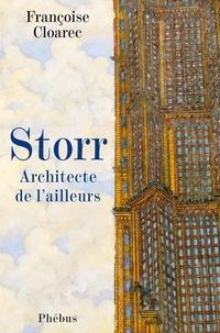 Françoise Cloarec - Storr, architecte de l'ailleurs.