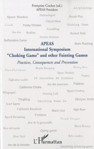 Apeas - International Symposium, Choking Game and other Fainting Games.pdf