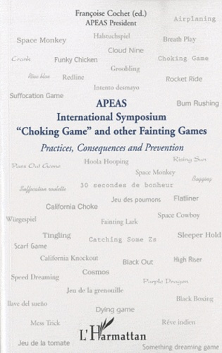 """Françoise Cochet - Apeas - International Symposium, """"Choking Game"""" and other Fainting Games."""