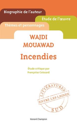 Wajdi Mouawad Romans Et Pièces De Théâtre