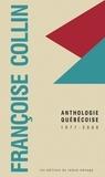 Françoise Collin et Marie-Blanche Tahon - Françoise Collin - Anthologie québécoise, 1977-2000.