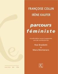 Françoise Collin et Irène Kaufer - Parcours féministe.