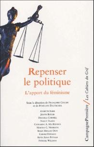 Françoise Collin et Pénélope Deutsher - Repenser le politique - L'apport du féminisme.