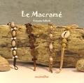 Françoise Collomb - Le Macramé - Idées de décoration et d'accessoires de modes.