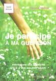 Françoise Colombo - Je participe à ma guérison - Partenaire des médecins face à une maladie grave.