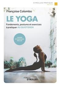 Françoise Colombo - Le yoga.