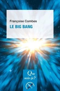 Françoise Combes - Le Big Bang.