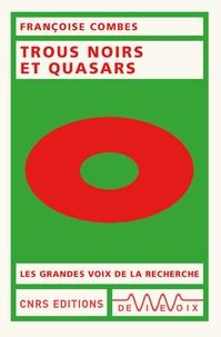 Françoise Combes - Trous noirs et quasars.