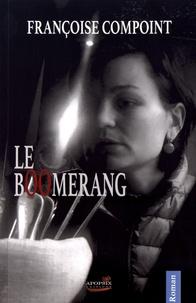 Françoise Compoint - Le boomerang.