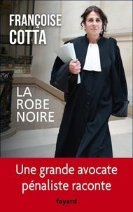La robe noire - Françoise Cotta - Format ePub - 9782213687797 - 14,99 €