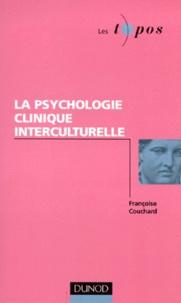 Françoise Couchard - La psychologie clinique interculturelle.