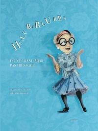 Françoise Coulmin et Séverine Perrier - Hurluberlures d'une grand-mère pas très sage.