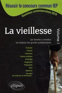 Françoise Coulomb et Elisabeth Gavoille - Réussir le concours d'entrée des IEP - La Vieillesse Volume 1.