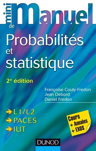Françoise Couty-Fredon et Jean Debord - Mini manuel de probabilités et statistique - Cours +QCM/QROC.