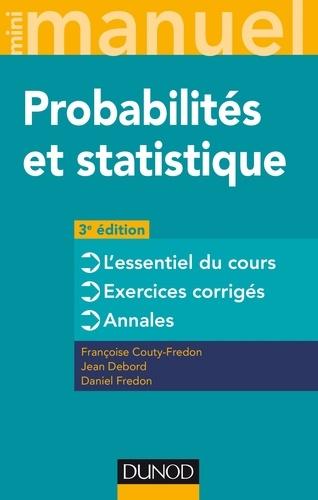 Françoise Couty-Fredon et Jean Debord - Mini manuel de probabilités et statistique - Cours + QCM.