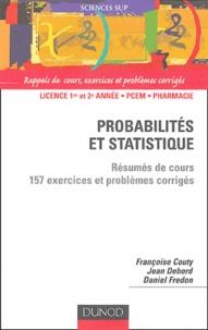 Françoise Couty et Jean Debord - Probabilités et statistique - Résumé de cours et 157 exercices et problèmes corrigés.