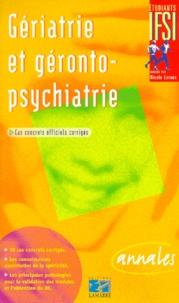 Françoise Creux - Gériatrie et géronto-psychiatrie - Cas concrets officiels du DE corrigés.