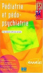 Françoise Creux - Pédiatrie et pédo-psychiatrie - Cas concrets officiels corrigés.