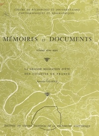Françoise Cribier et  Centre de recherches et docume - La grande migration d'été des citadins en France.