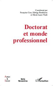 Françoise Cros et Edwige Bombaron - Doctorat et monde professionnel.