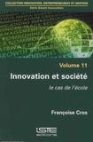 Françoise Cros - Smart innovation - Volume 11, Innovation et société, le cas de l'école.