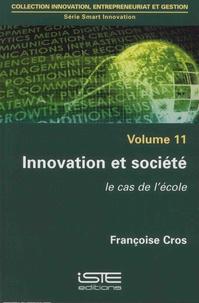 Accentsonline.fr Smart innovation - Volume 11, Innovation et société, le cas de l'école Image