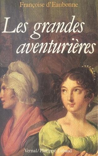 Les Grandes aventurières