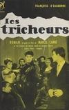 Françoise d'Eaubonne et Marcel Carné - Les tricheurs.