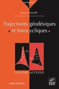 Françoise Dal'Bo - Trajectoires géodésiques et horocycliques.