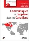 Françoise Damnon et Hubert Jacquin - Communiquer et coopérer avec les Canadiens.