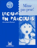 Françoise Darcel - Même pas peur ! Niveau 2.