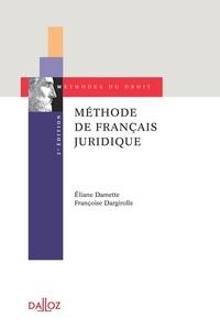 Françoise Dargirolle et Eliane Damette - Méthode de français juridique.