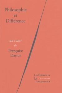 Françoise Dastur - Philosophie et Différence.