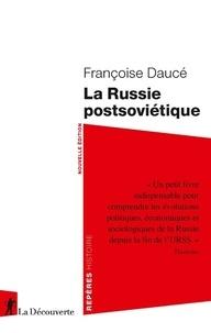 Françoise Daucé - La Russie postsoviétique.
