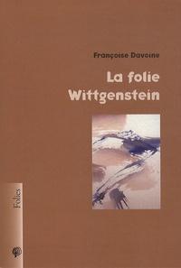 Françoise Davoine - La folie Wittgenstein.