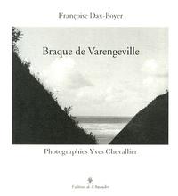 Françoise Dax-Boyer et Yves Chevallier - Braque de Varengeville.