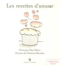 Françoise Dax-Boyer et Christian Broutin - Les recettes d'amour.